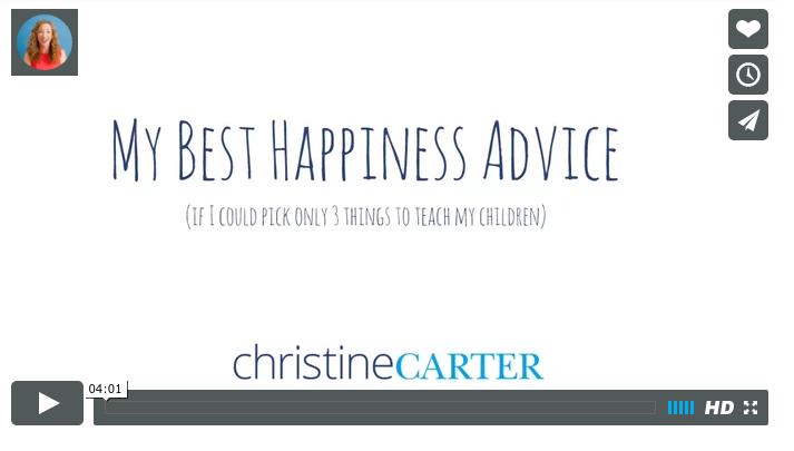 My Best Happiness Advice - Christine Carter