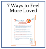 7 Ways to Feel More Loved - Dr. Christine Carter