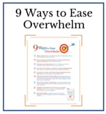 9 Ways to Ease Overwhelm - Dr. Christine Carter
