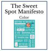The Sweet Spot Manifesto - Color - Dr. Christine Carter