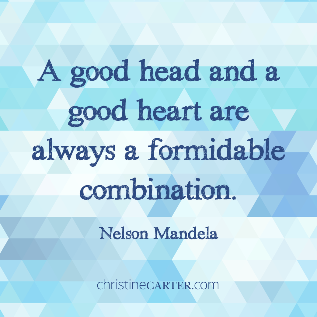 A good head and a good heart are always a formidable combination. —Nelson Mandela